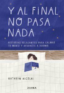 portada-y-al-final-no-pasa-nada-kathryn-nicolai